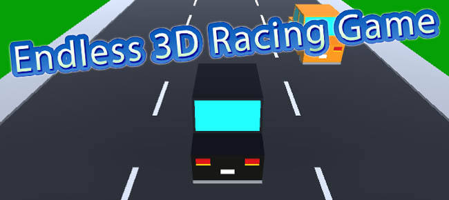 3D Endless Racing Game For Mobile!