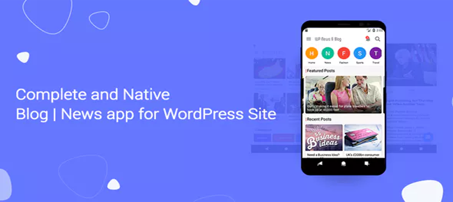 Blog and News app for WordPress Site with AdMob