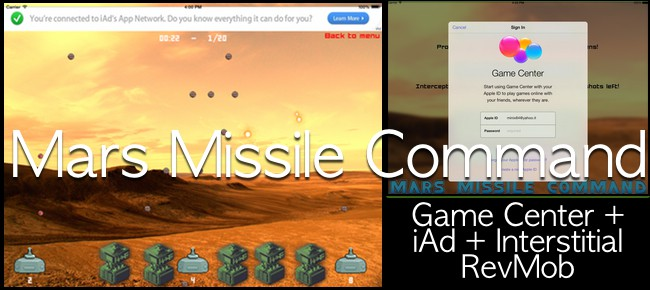 Mars Missile Command - iAd + RevMob + Game Center