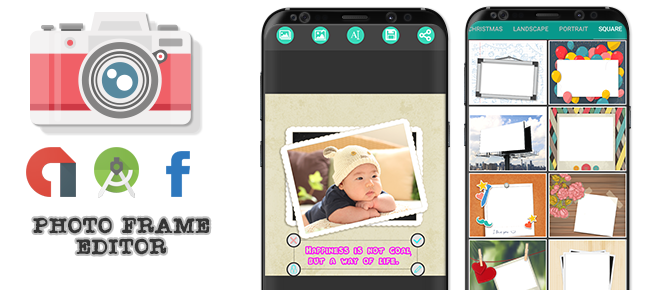 Photo Frame Maker And Photo Editor with Admob, FAN