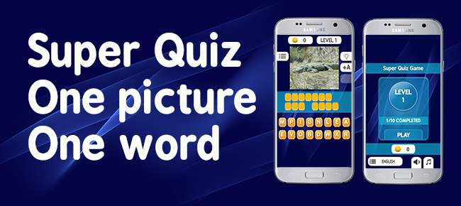 Super Quiz Game One Pic One Word